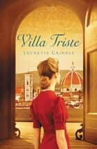 Villa Triste ebook by Lucretia Grindle