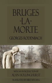 Bruges-la-Morte ebook by Georges Rodenbach,Mike Mitchell
