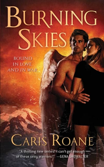Burning Skies - Book 2 of The Guardians of Ascension Paranormal Romance Trilogy ebook by Caris Roane