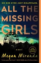 All the Missing Girls - A Novel eBook par Megan Miranda