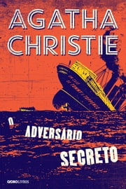 O adversário secreto ebook by Agatha Christie