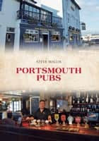 Portsmouth Pubs ebook by Steve Wallis