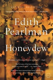Honeydew - Stories ebook by Edith Pearlman