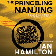 The Princeling of Nanjing - The Triad Years audiobook by Ian Hamilton