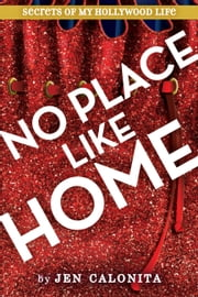 No Place Like Home ebook by Jen Calonita
