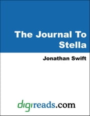 The Journal To Stella ebook by Swift, Jonathan