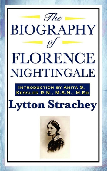 The Biography of Florence Nightingale ebook by Lytton Strachey