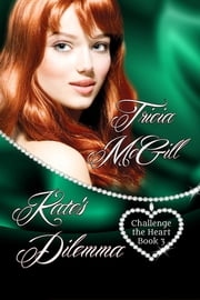 Kate's Dilemma ebook by Tricia McGill