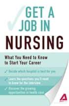 Get a Job . . . in Nursing ebook by Adams Media