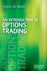 An Introduction to Options Trading ebook by Frans de Weert