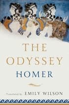 The Odyssey ebook by Homer, Emily Wilson