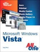 Sams Teach Yourself Microsoft Windows Vista All in One ebook by Greg Perry