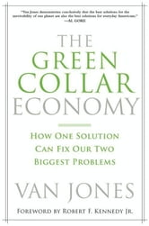 The Green Collar Economy - How One Solution Can Fix Our Two Biggest Problems ebook by Van Jones