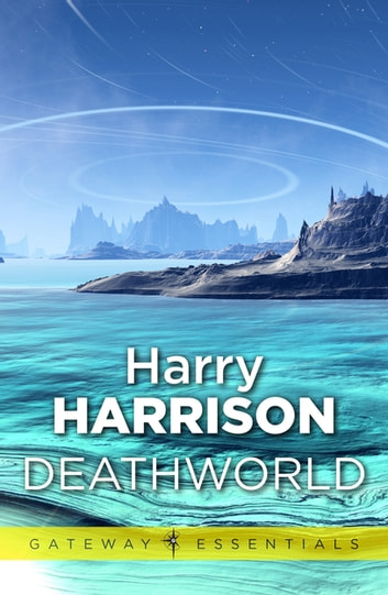 Deathworld - Deathworld Book 1 ebook by Harry Harrison