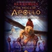 The Trials of Apollo, Book Two: The Dark Prophecy sesli kitap by Rick Riordan