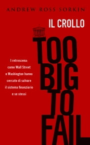 Too big to fail ebook by Andrew Ross Sorkin