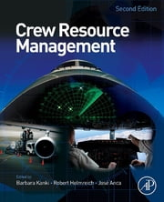 Crew Resource Management ebook by Barbara G. Kanki,Robert L. Helmreich,Jose Anca
