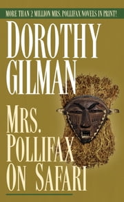 Mrs. Pollifax on Safari ebook by Dorothy Gilman