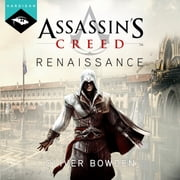 Assassin's Creed Renaissance livre audio by Oliver Bowden