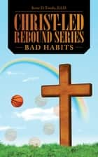 Christ-Led Rebound Series ebook by Kene D. Ewulu, EdD
