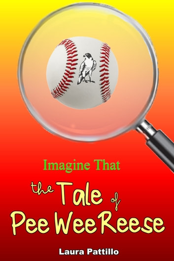 The Tale of Pee Wee Reese ebook by Laura Pattillo