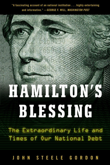 Hamilton's Blessing ebook by John Steele Gordon