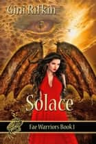 Solace ebook by Gini  Rifkin