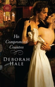 His Compromised Countess ebook by Kobo.Web.Store.Products.Fields.ContributorFieldViewModel