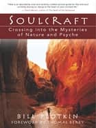 Soulcraft ebook by Bill Plotkin