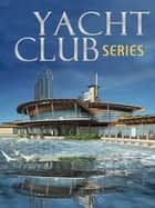 YACHT CLUB SERIES ebook by OLIVER OPTIC (WILLIAM TAYLOR ADAMS)
