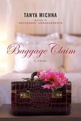 Baggage Claim ebook by Tanya Michna