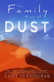 The Family Made of Dust - A Novel of Loss and Rebirth in the Australian Outback ebook by Laine Cunningham