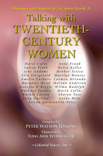 Talking with Twentieth-Century Women ebook by Peter Watson Jenkins