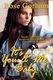 It's You and Me, Baby ebook by Rose Gorham