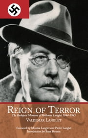 Reign of Terror - The Budapest Memoir of Valdemar Langlet ebook by Valdemar  Langlet