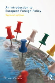 An Introduction to European Foreign Policy ebook by Fraser Cameron