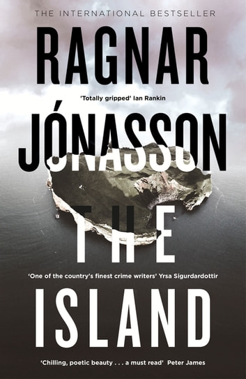 The Island - Hidden Iceland Series, Book Two ebook by Ragnar Jónasson