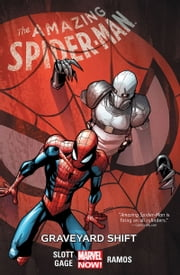 Amazing Spider-Man Vol. 4 - Graveyard Shift ebook by Various, Humberto Ramos