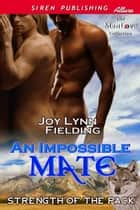 An Impossible Mate ebook by Joy Lynn Fielding