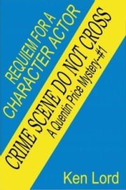 Requiem for a Character Actor ebook by Ken Lord