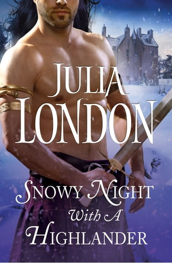 Snowy night with a highlander ebook by julia london 9781476714561 snowy night with a highlander ebook by julia london fandeluxe Choice Image