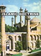 Islamic Doctrine - Islam world eBook by meisam mahfouzi, WORLD ORGANIZATION FOR ISLAMIC SERVICES