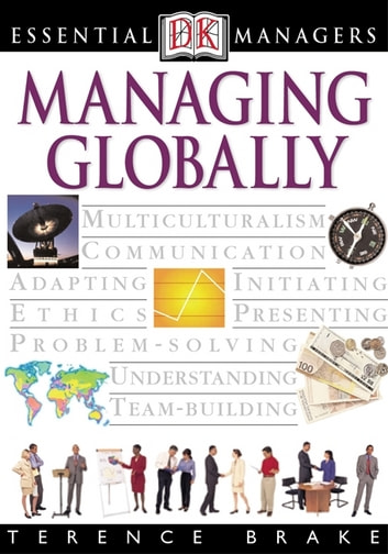 DK Essential Managers: Global Management ebook by Terence Brake