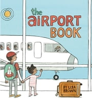 The Airport Book ebook by Lisa Brown