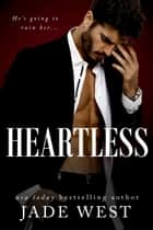 Heartless - A Midnight Dynasty Novel ebook by Jade West