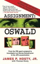 Assignment: Oswald ebook by Thomas Hosty, James P. Hosty Jr.