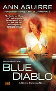 Blue Diablo - A Corine Solomon Novel ebook by Ann Aguirre