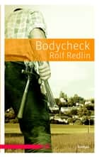 Bodycheck ebook by Rolf Redlin