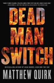Dead Man Switch ebook by Matthew Quirk