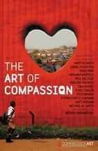 The Art of Compassion ebook by Martin Smith